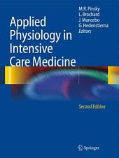 Applied Physiology in Intensive Care Medicine: Edition 2