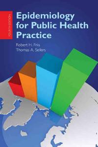 Epidemiology for Public Health Practice Book