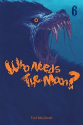 Who Needs the Moon: Cut Loose