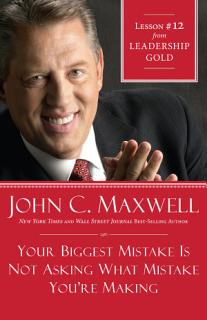 Your Biggest Mistake Is Not Asking What Mistake You re Making Book