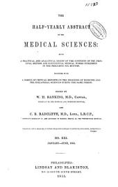 The Half-yearly Abstract of the Medical Sciences: Being a Digest of British and Continental Medicine, and of the Progess of Medicine and the Collateral Sciences: Volumes 21-22