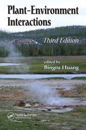 Plant-Environment Interactions, Third Edition: Edition 3