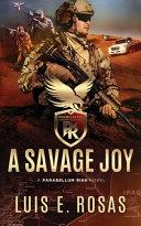 A Savage Joy