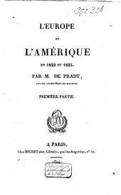 L'Europe and l'Amérique en 1822 et 1823: Volume 1