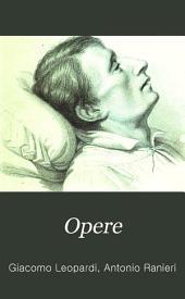 Opere di Giacomo Leopardi: Vol. I