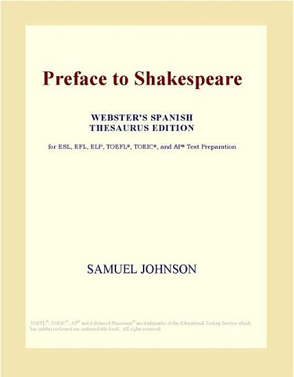 Preface to Shakespeare  Webster s Spanish Thesaurus Edition  PDF