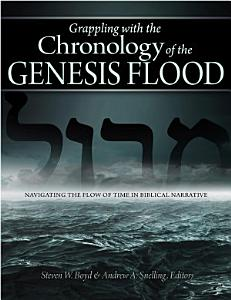 Grappling with the Chronology of the Genesis Flood Book