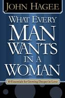 What Every Woman Wants in a Man What Every Man Wants in a Woman PDF