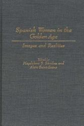 Spanish Women In The Golden Age Book PDF