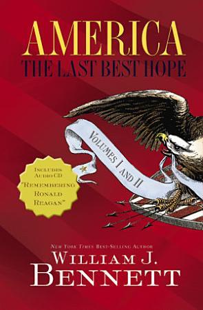 America  The Last Best Hope Volumes I and II Box Set PDF