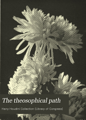 The Theosophical Path: Illustrated Monthly, Volume 9