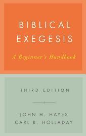 Biblical Exegesis, Third Edition: A Beginner's Handbook