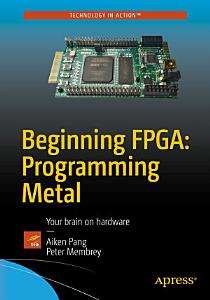 Beginning FPGA  Programming Metal