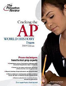 Cracking the AP World History Exam Book