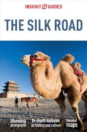 Insight Guides Silk Road: Edition 3