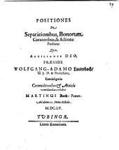 Positiones De Separationibus, Bonorum Curatoribus, & Actione Pauliana