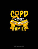 COPD Messed With The Wrong Family