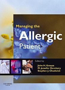 Managing the Allergic Patient E Book
