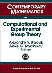 Computational and Experimental Group Theory: AMS-ASL Joint Special Session, Interactions Between Logic, Group Theory, and Computer Science, January 15-16, 2003, Baltimore, Maryland