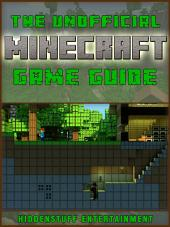 Minecraft: The Unofficial Strategies, Tricks and Tips for Minecraft PC an Pocket Edition