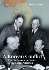 A Korean Conflict: The Tensions between Britain and America