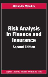 Risk Analysis in Finance and Insurance, Second Edition: Edition 2