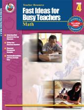 Fast Ideas for Busy Teachers: Math, Grade 4