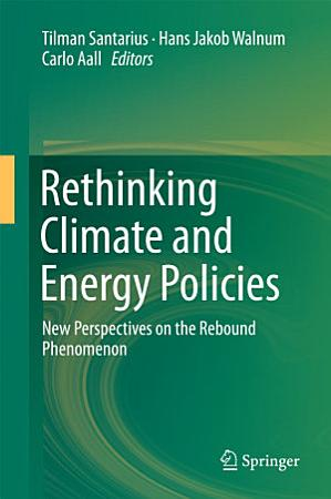 Rethinking Climate and Energy Policies PDF