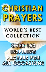 Christian Prayers   World   s Best Collection Book