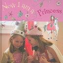 Now I Am A Princess Book PDF