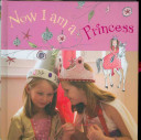Now I Am a Princess Book
