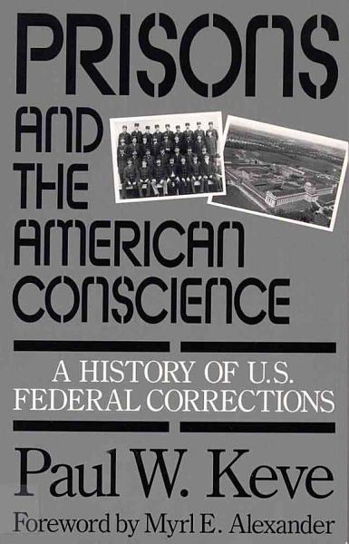 Download Prisons and the American Conscience Book