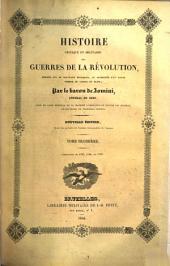 Histoire critique et militaire des guerres de la révolution: Campagnes de 1796-1799. 1840