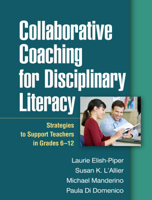 Collaborative Coaching for Disciplinary Literacy