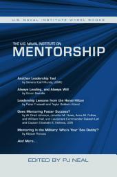 The U.S. Naval Institute on Mentorship