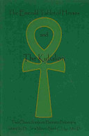 The Emerald Tablet of Hermes and the Kybalion PDF