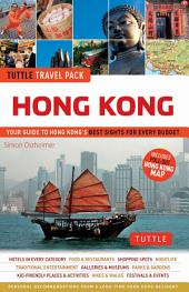 Hong Kong Tuttle Travel Pack: Your Guide to Hong Kong's Best Sights for Every Budget