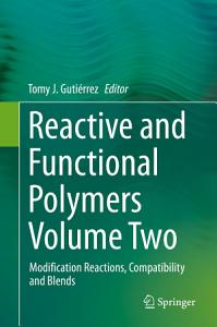 Reactive and Functional Polymers Volume Two