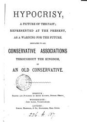Hypocrisy  a picture of the past  caricaturing the National covenant of 1638   By an old Conservative PDF