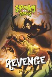 Revenge: Spooky Stories