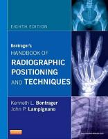 Bontrager   s Handbook of Radiographic Positioning and Techniques8 PDF
