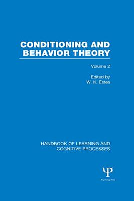 Handbook of Learning and Cognitive Processes  Volume 2