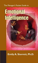 The Manager's Pocket Guide to Emotional Intelligence