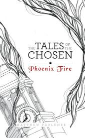 The Tales of the Chosen: Phoenix Fire