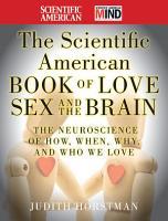 The Scientific American Book of Love  Sex and the Brain PDF