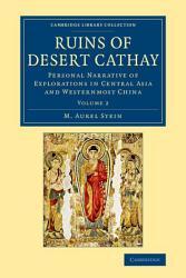 Ruins of Desert Cathay PDF