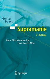 Supramanie: Vom Pflichtmenschen zum Score-Man, Ausgabe 2