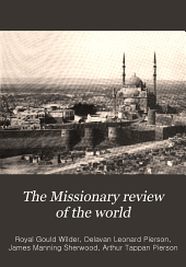 The Missionary Review of the World: Volume 36