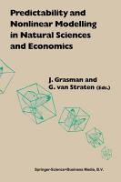 Predictability and Nonlinear Modelling in Natural Sciences and Economics PDF