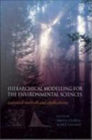 Hierarchical Modelling for the Environmental Sciences PDF